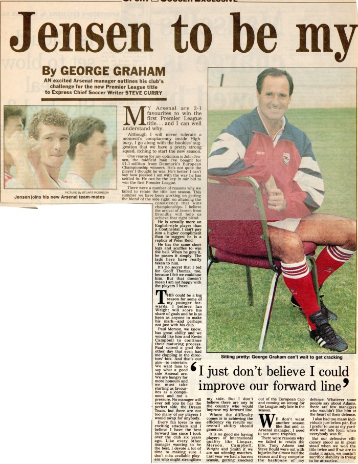 George Graham on John Jensen 14Aug92